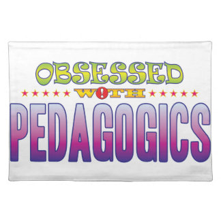 Pedagogics 2 Obsessed Placemat