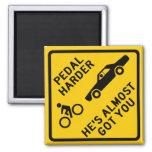 Pedal Harder Highway Sign Fridge Magnets