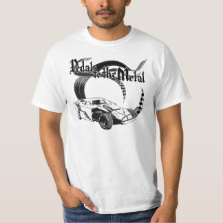 Pedal to the Metal Dirt Modified Racing Design T-Shirt