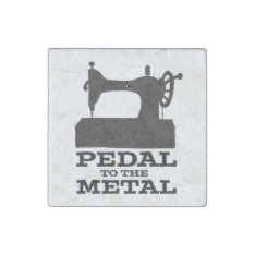 Pedal To The Metal Magnet at Zazzle
