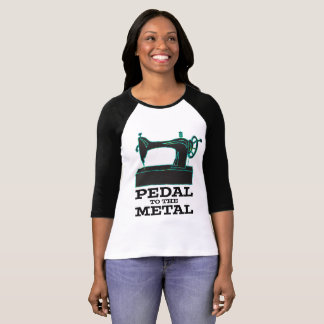 Pedal to the Metal Raglan Shirt