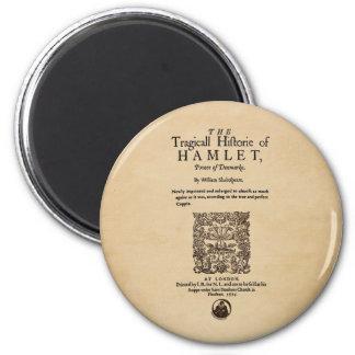 Pedazo delantero al cuarto de Hamlet (versión 1605 Imán Redondo 5 Cm