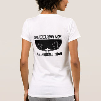 Peddling My *** All Around Town Shirt
