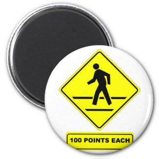 Pedestrian Crossing:  100 Points Each! 2 Inch Round Magnet