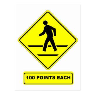Pedestrian Crossing:  100 Points Each! Postcard