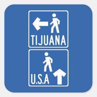 Pedestrian Crossing Tijuana-USA, Traffic Sign, USA Square Sticker