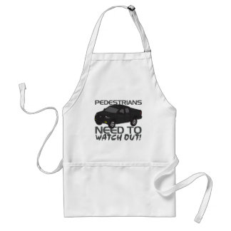Pedestrians Need To Watch Out New Drivers Adult Apron