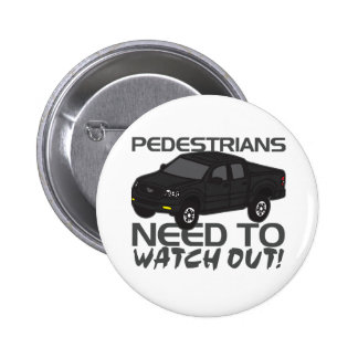 Pedestrians Need To Watch Out New Drivers Pin