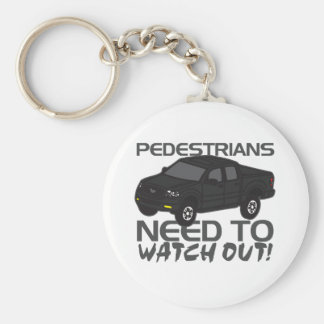 Pedestrians Need To Watch Out New Drivers Keychain