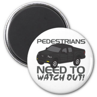 Pedestrians Need To Watch Out New Drivers Magnet