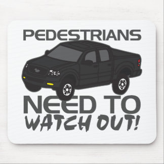 Pedestrians Need To Watch Out New Drivers Mouse Pad