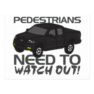 Pedestrians Need To Watch Out New Drivers Postcard
