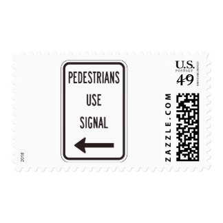 Pedestrians Use Signal Road Sign Postage