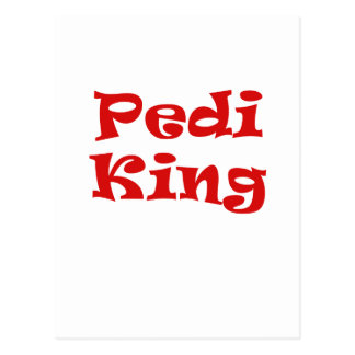Pedi King Postcard