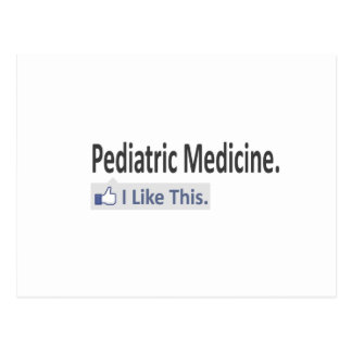 Pediatric Medicine...I Like This Postcard