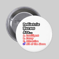 Pediatric Nurse Quiz...Joke 2 Inch Round Button