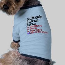 Pediatric Nurse Quiz...Joke Dog Shirt