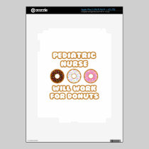 Pediatric Nurse .. Will Work For Donuts Skin For iPad 3