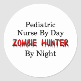 Pediatric Nurse/Zombie Hunter Classic Round Sticker