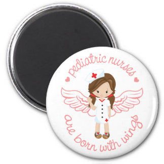 Pediatric Nurses Are Born With Wings 2 Inch Round Magnet