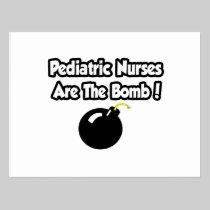 Pediatric Nurses Are The Bomb! Post Card