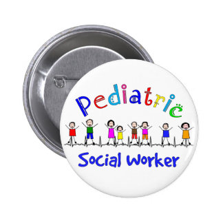 Pediatric Social Worker Gifts Pinback Button