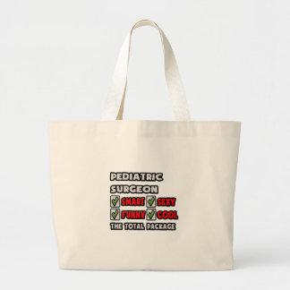 Pediatric Surgeon ... The Total Package Jumbo Tote Bag