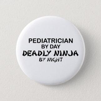 Pediatrician Deadly Ninja by Night Pinback Button