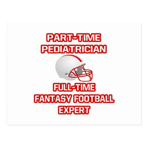 Pediatrician .. Fantasy Football Expert Postcard