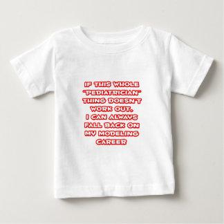 Pediatrician Humor ... Modeling Career Baby T-Shirt