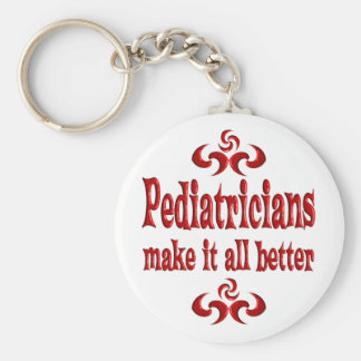 PEDIATRICIANS MAKE IT ALL BETTER KEYCHAIN