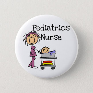 Pediatrics Nurse T-shirts and Gifts Button