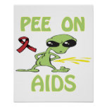 Pee On Aids Poster