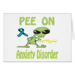 Pee On Anxiety Disorder Card