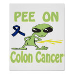 Pee On Colon Cancer Poster