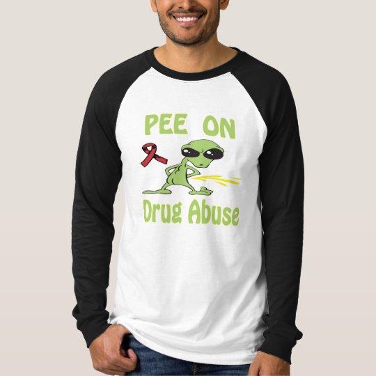 Pee On Drug Abuse Shirt