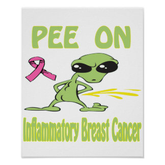 Pee On Inflammatory Breast Cancer Poster
