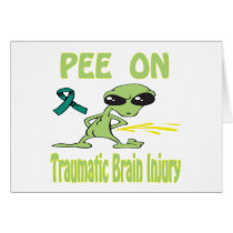 Pee On Traumatic Brain Injury Card