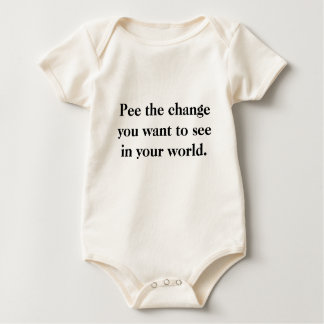 Pee the change you want to see in your world. romper