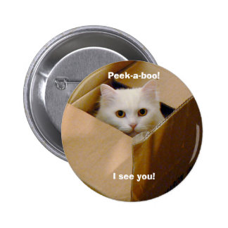 Peek-a-boo! I see you! Button