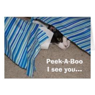 Peek-A-Boo  I see you... Card