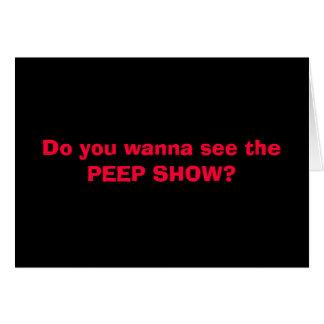 PEEP SHOW!!! CARD