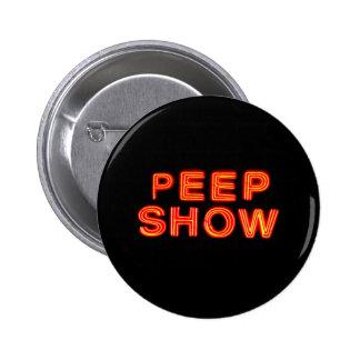 Peep Show Neon Sign Pinback Button
