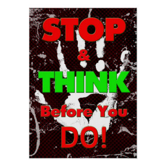 Peer Pressure Poster - Stop & Think Before You Do!
