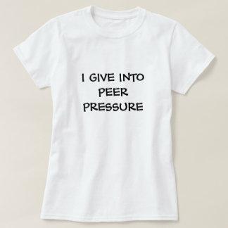 peer pressure shirt