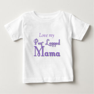Peg-Legged Mama Baby T-Shirt