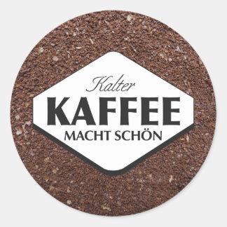 Pegatina 3 de Kalter Kaffee Macht Schön