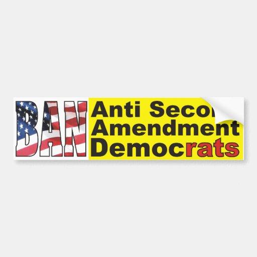 Pegatina anti de Demócratas de la enmienda de la P Pegatina De Parachoque