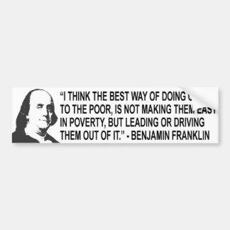 Pegatina de Bumpert de la cita de Benjamin Frankli Pegatina Para Auto