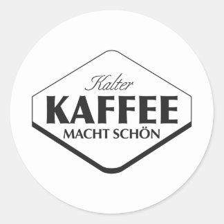 Pegatina de Kalter Kaffee Macht Schön